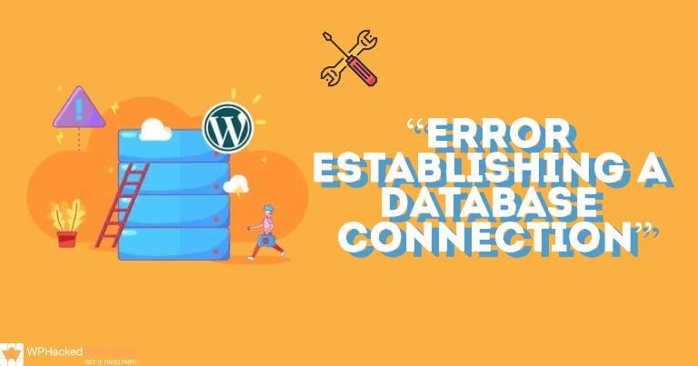 How-to-Fix-Error-Establishing-a-Database-Connection-in-WordPress