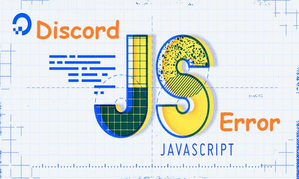 Fix Discord Javascript Error