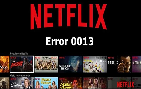 Netflix Error 0013